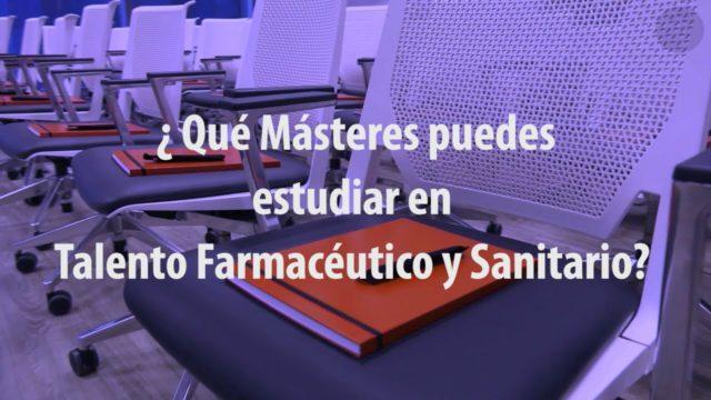 ¿Qué Másteres puedes estudiar en Talento Farmacéutico y Sanitario?