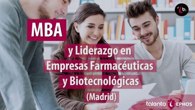 MBA y Liderazgo en Empresas Farmacéuticas y Biotecnológicas. Madrid