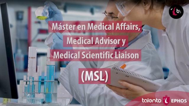 Máster en Medical Affairs, Medical Advisor y Medical Scientific Liaison MSL